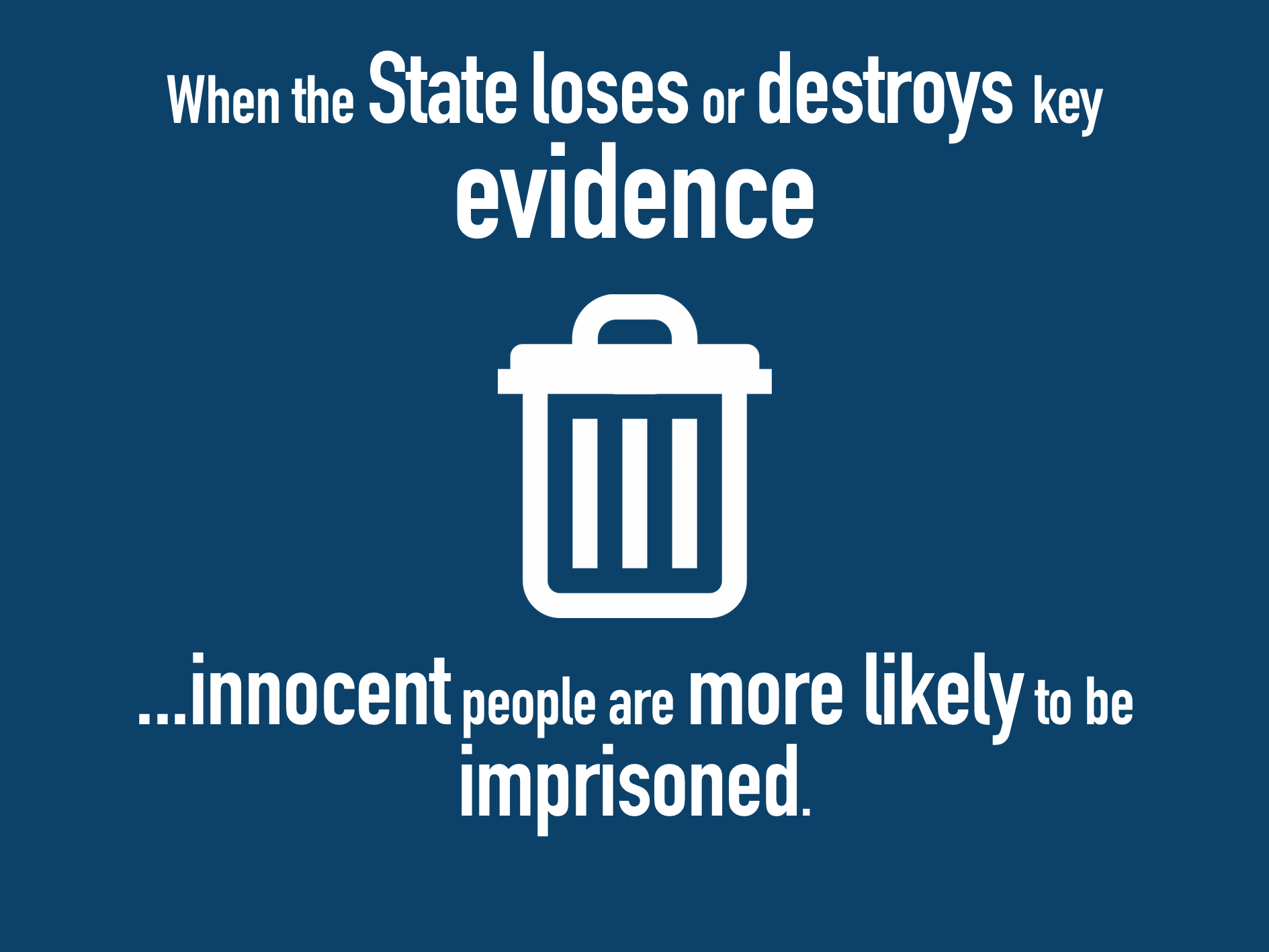 When the State Loses or Destroys Key Evidence
